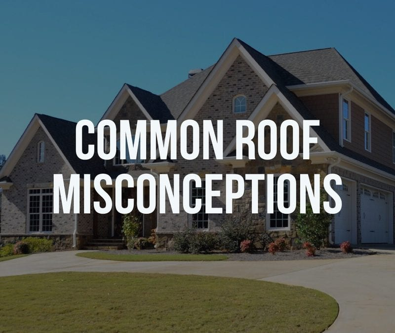 common roof misconceptions