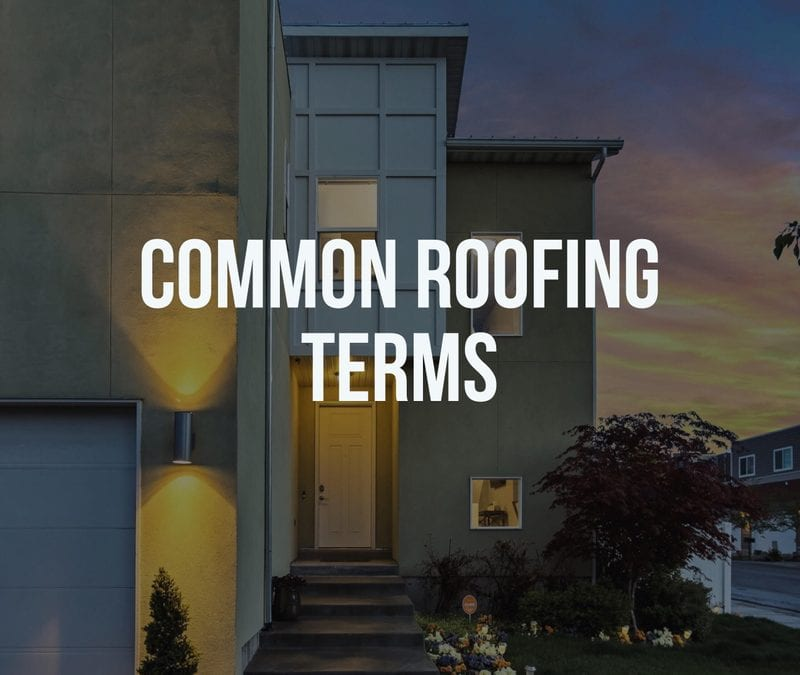 Common Roofing Terms – Part 1