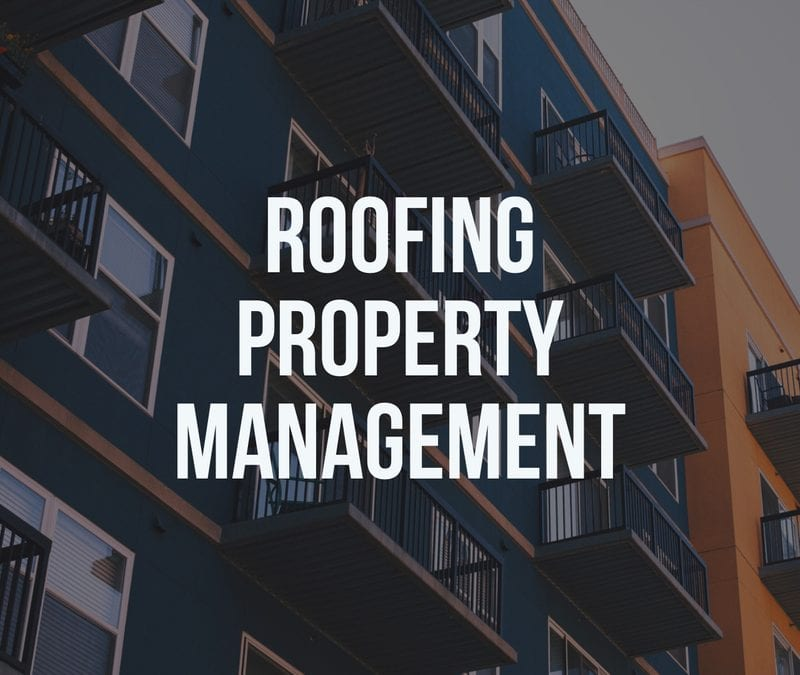 Roofing Property Management
